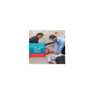 Heartsaver First Aid, CPR & AED Course Book